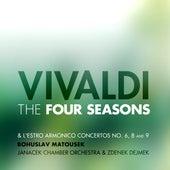 Vivaldi: The Four Seasons and L'estro Armonico Concertos No. 6, 8 and 9 by Janacek Chamber Orchestra and Zdenek Dejmek Bohuslav Matousek