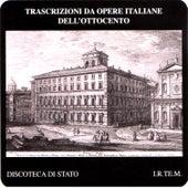 Trascrizioni da opere italiane dell'ottocento by Various Artists