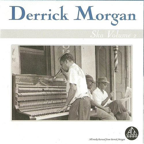 Ska, Vol. 2 by Derrick Morgan