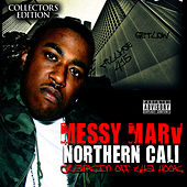 Northern Cali by Messy Marv