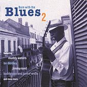 Born With The Blues 2 by Various Artists