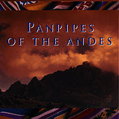 Panpipes Of The Andes by Pickwick Panpipers