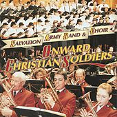 Onward Christian Soldiers by The Salvation Army Band and Choir