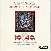 Great Songs From The Musicals '30s & '40s by Various Artists