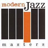 Modern Jazz Masters by Various Artists