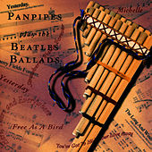Panpipes Play The Beatles Ballads by Pickwick Panpipers