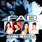 Channa Mere Aaja by Fab