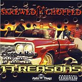 17 Reasons Skrewed 'N' Chopped by Various Artists
