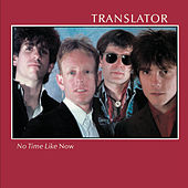 No Time Like Now by Translator