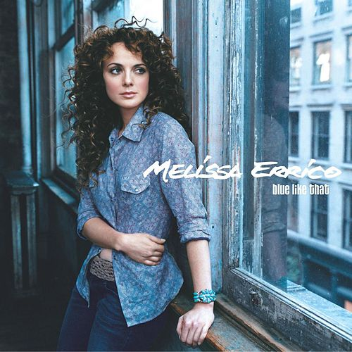 Blue Like That by Melissa Errico