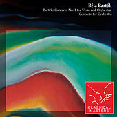 Bartók: Concerto No. 1 For Violin and Orchestra, Concerto For Orchestra by Various Artists