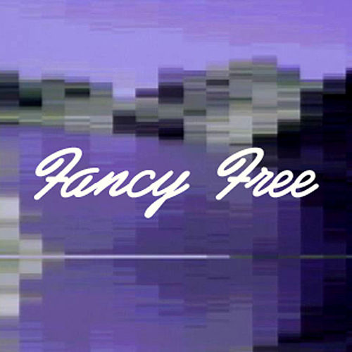 Fancy Free - Single by We Are the Arm