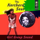 The Northern Soul Girl Group by Various Artists