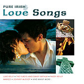 Pure Irish Love Songs by Various Artists
