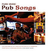 Pure Irish Pub Songs by Various Artists