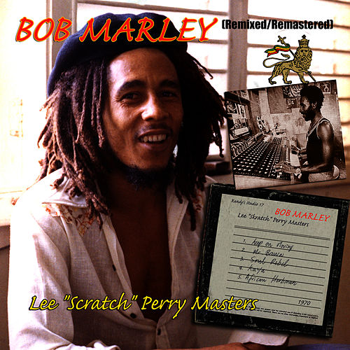 Lee 'Scratch' Perry Masters by Bob Marley