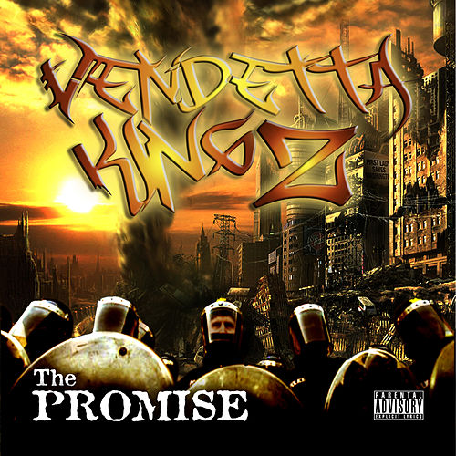 The Promise by Vendetta Kingz