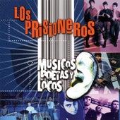 Musicos, Poetas Y Locos by Los Prisioneros