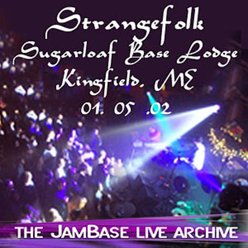 01-05-02 - Sugarloaf Base Lodge - Kingfield, ME by Strangefolk
