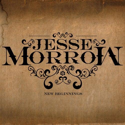 New Beginnings by Jesse Morrow
