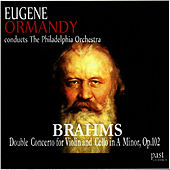 Brahms: Double Concerto for Violin and Cello von Philadelphia Orchestra