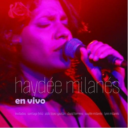 Haydee Milanes -en vivo- by Haydée Milanés