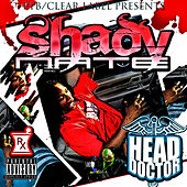 Head Doctor - Sip Sumthin by Shady Nate
