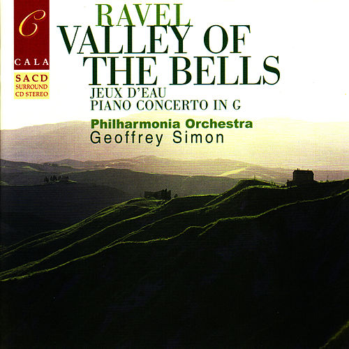 Ravel: Valley of the Bells, Jeux d'eau, Rapsodie espagnole, Le gibet, et al. by Philharmonic Orchestra