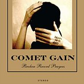 Broken Record Prayers by Comet Gain