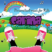 Imagine Me - Personalized Music for Kids: Carina by Personalized Kid Music