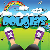 Imagine Me - Personalized Music for Kids: Douglas by Personalized Kid Music