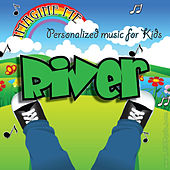 Imagine Me - Personalized Music for Kids: River by Personalized Kid Music