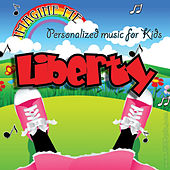 Imagine Me - Personalized Music for Kids: Liberty by Personalized Kid Music