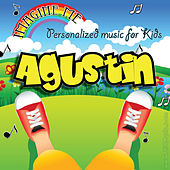 Imagine Me - Personalized Music for Kids: Agustin by Personalized Kid Music