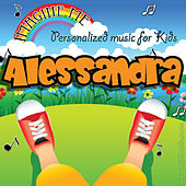 Imagine Me - Personalized Music for Kids: Alessandra by Personalized Kid Music