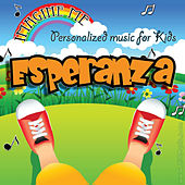 Imagine Me - Personalized Music for Kids: Esperanza by Personalized Kid Music