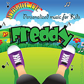 Imagine Me - Personalized Music for Kids: Freddy by Personalized Kid Music