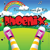 Imagine Me - Personalized Music for Kids: Phoenix by Personalized Kid Music