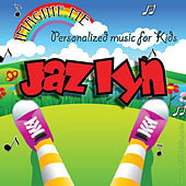 Imagine Me - Personalized Music for Kids: Jazlyn by Personalized Kid Music