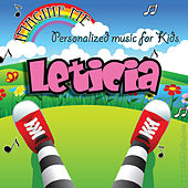 Imagine Me - Personalized Music for Kids: Leticia by Personalized Kid Music