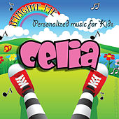 Imagine Me - Personalized Music for Kids: Celia by Personalized Kid Music