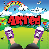 Imagine Me - Personalized Music for Kids: Alfred by Personalized Kid Music
