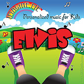 Imagine Me - Personalized Music for Kids: Elvis by Personalized Kid Music