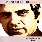 The Best Of Manouchehr (Leila) by Manouchehr Sakhaee