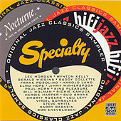 The Specialty/Hifijazz/Nocturne Sampler by Various Artists