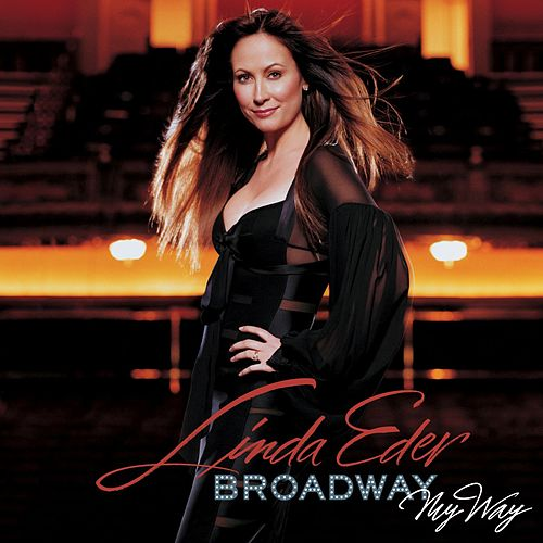Broadway My Way by Linda Eder