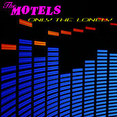 Only The Lonely (Re-Recorded Version) by The Motels