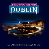 Beautiful Dublin by Various Artists
