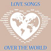 Love songs over the world by Various Artists