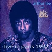Live in Paris 1992 by Arthur Lee